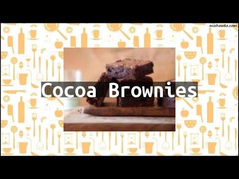 Recipe Cocoa Brownies
