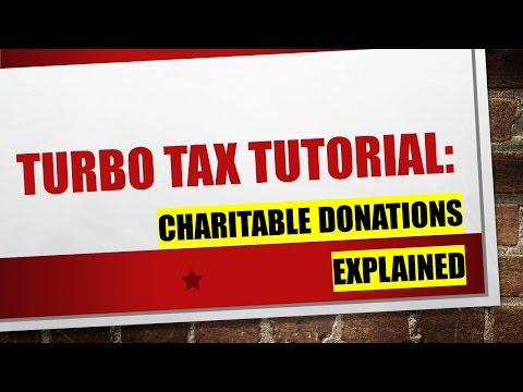 Explaining Turbo Tax:  Charitable Donations Deduction
