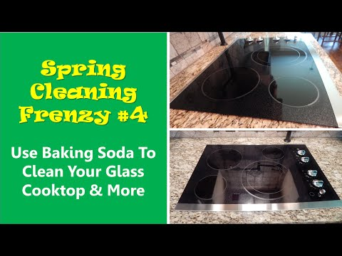 Spring Cleaning Frenzy #4 Use Baking Soda To Clean Your Glass Cooktop & More