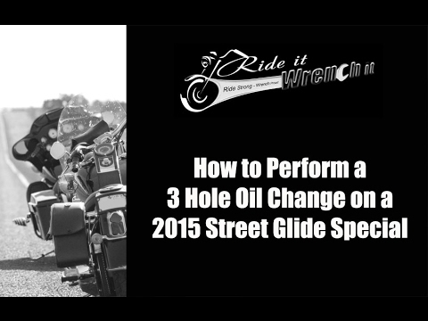 How to Perform a 3 Hole Oil Change on a 2015 Harley Street Glide Special