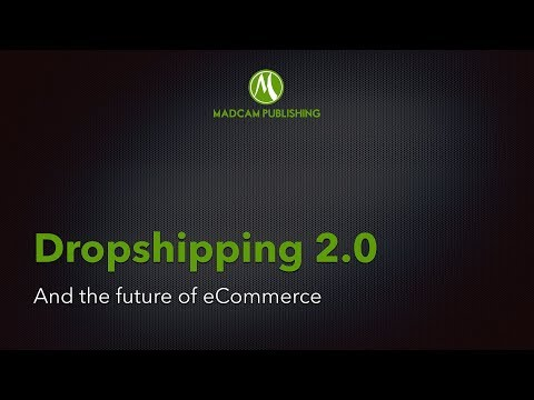 Dropshipping 2.0 - The Future of eCommerce & Shopify