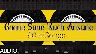 Gaane Sune Kuch Ansune (90