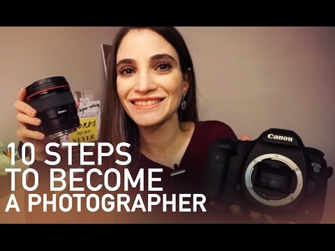 10 Steps to Becoming a Professional Photographer & Which Camera To Buy