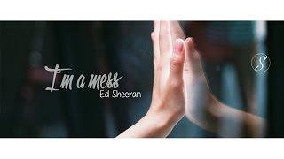 Ed Sheeran - I´m A Mess (subtitulado al español e Ingles)
