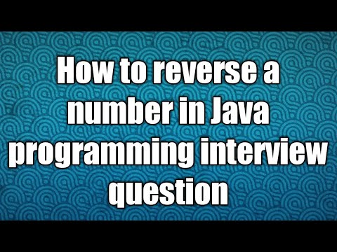 How to reverse a number in Java programming interview question