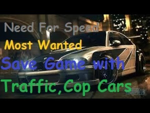Need For Speed Most Wanted 100% savegame with Bonus Cars(Career),traffic and Cop Cars