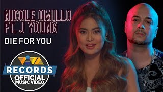 Nicole Omillo feat. J. Young — Die For You [Official Music Video]