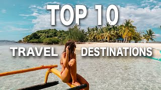 World S TOP 10 Incredible Travel Destinations
