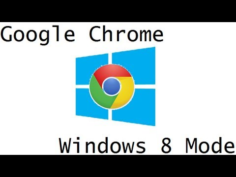 Change Google Chrome to Windows 8 Mode