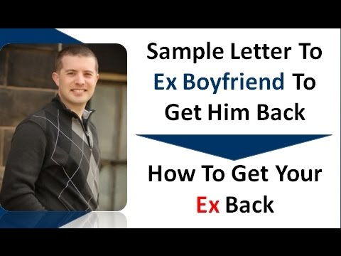 Sample Letter To Ex Boyfriend To Get Him Back - Letter To Your Ex Boyfriend To Get Him Back