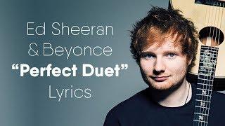 Ed Sheeran  Perfect Duet Lyrics  Lyric Video Ft Beyonc