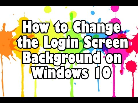How to Change the Login Screen Background on Windows 10