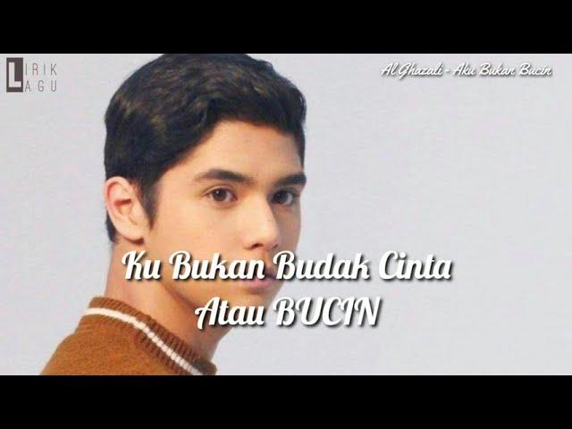 Download Al Ghazali - Aku Bukan Bucin ( Lirik ) MP3 Gratis