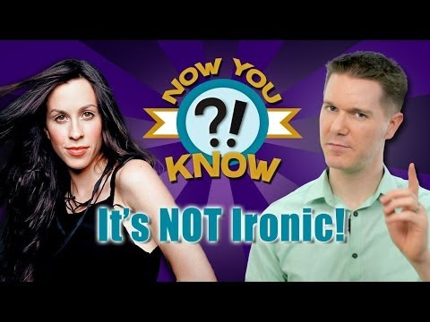 WHAT IS IRONY? (Now You Know #3)