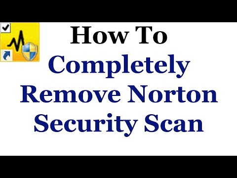 How To Competely Remove Norton Security Scan