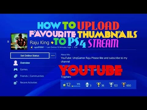 HOW TO UPLOAD CUSTOM/FAVOURITE THUMBNAIL FROM PS4 TO YOUTUBE DIRECT LIVESTREAMING