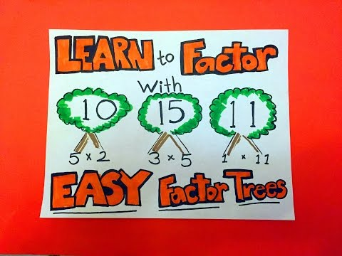 How to Factor with Easy Factor Trees