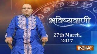 Bhavishyavani   27th March, 2017