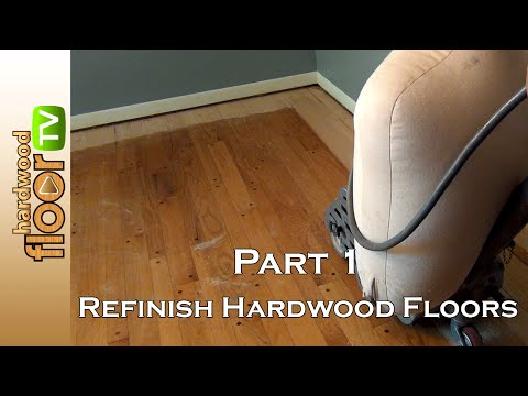 Refinish Hardwood Floors - Part 1 of 5