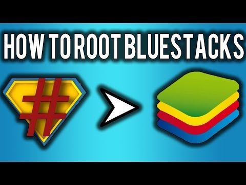 How to Root BlueStacks Without any software 100% WORKING 2018 [ UPDATED ]