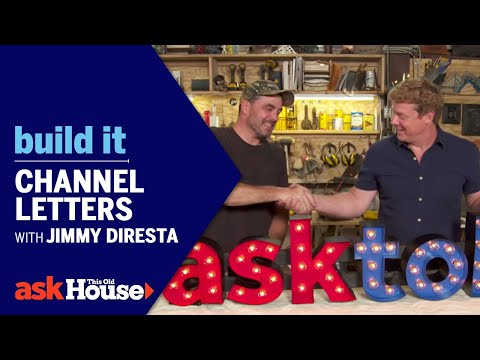 Build It | Channel Letters with Jimmy DiResta