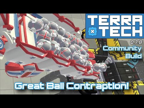 TerraTech Great Ball Contraption Collaborative Build [0.7.8]