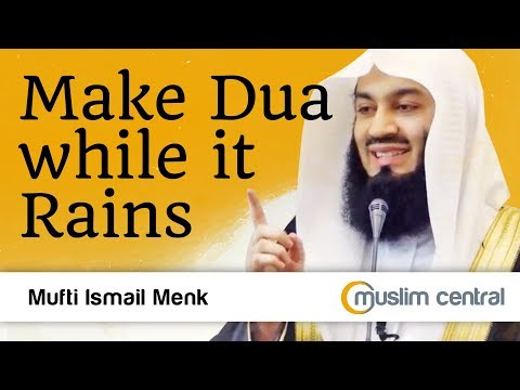 Mufti Menk - Make Dua While It Rains