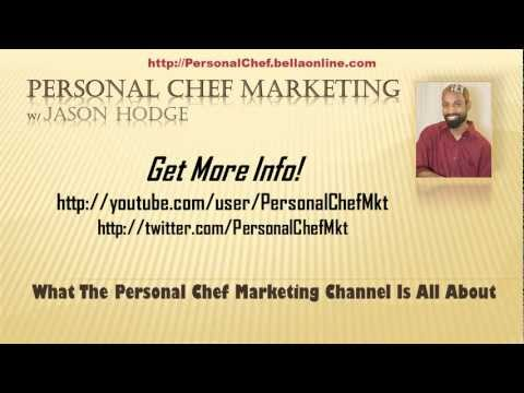 What the Personal Chef Marketing Channel Is All About