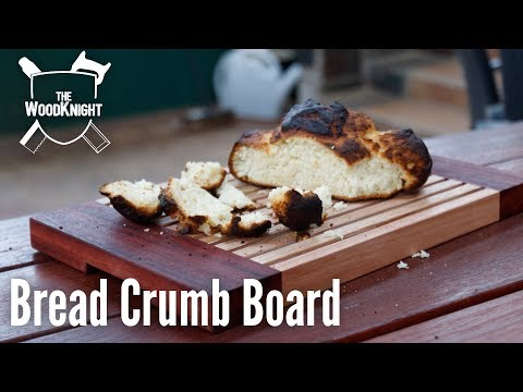 Bread Crumb Board (Woodworking How To)