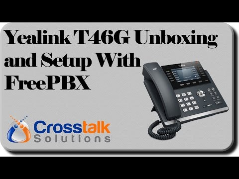 Yealink T46G Unboxing and Setup with FreePBX