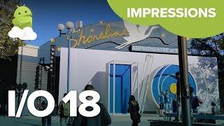 Google I/O 2018 Impressions: Android P, AI, Assistant, Duplex + more!
