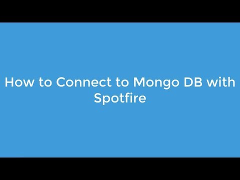 How to Connect to Mongodb with Spotfire.