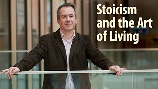 Stoicism and the Art of Living: A Conversation with John Sellars
