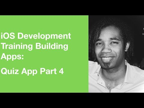 iOS Development Training Building Apps: Quiz App Final Part 4