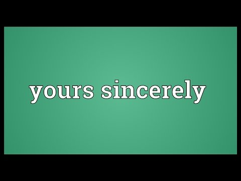 Yours sincerely Meaning