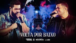 Henrique e Juliano - VOLTA POR BAIXO - DVD Ao Vivo No Ibirapuera