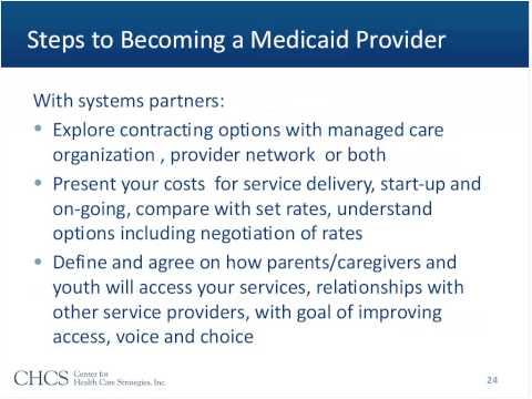Becoming a Medicaid Provider Consideration for Family Run Organizations