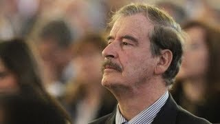 Former Mexican president Vicente Fox on Trump