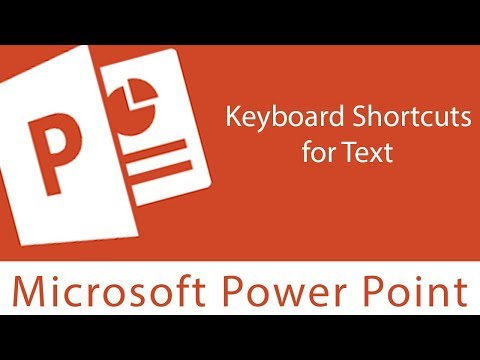 Powerpoint : Keyboard Shortcuts for Text
