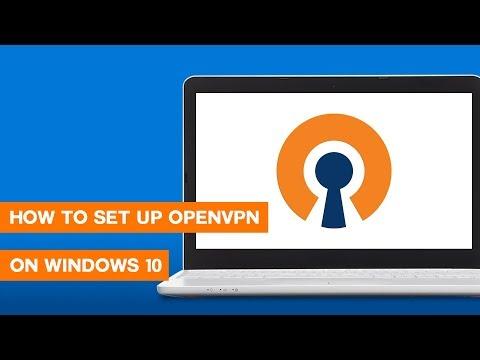 How to Setup OpenVPN on Windows 10