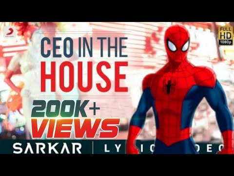 Xxx Mp4 Quot CEO In The House Quot Song From Sarkar Quot Spiderman Quot Version 3gp Sex