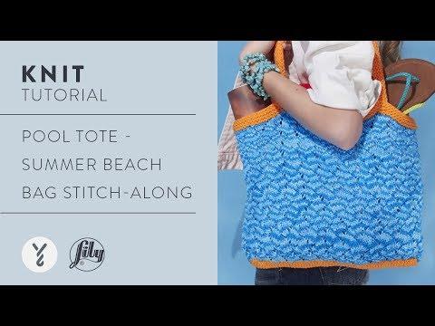 Pool Tote - Summer Beach Bag Stitch-Along