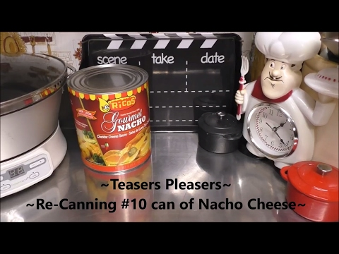~Re Canning #10 can of Nacho Cheese Sauce~