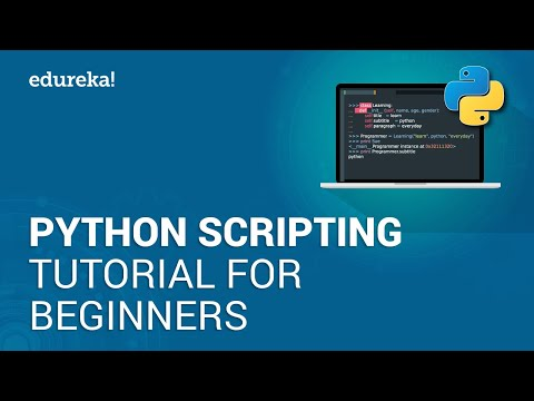 Python Scripting Tutorial for Beginners | Python Tutorial | Python Training | Edureka