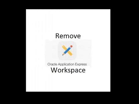 Oracle Apex 5 Delete || Remove Workspace on Apex