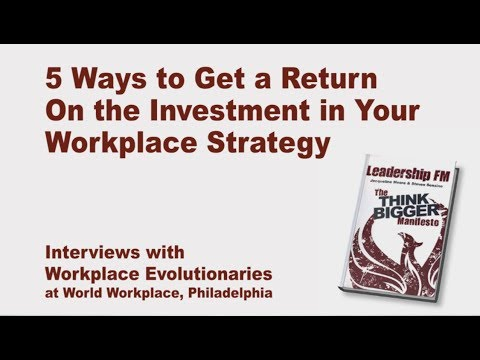 5 Ways to Increase the ROI on your Workplace Strategy