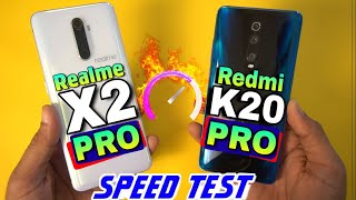 Realme X2 Pro Vs Redmi K20 Pro : Speed Test