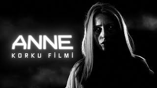 Download ANNE - Kısa Korku Filmi