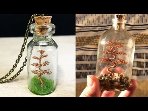 How I Make The Wire Tree In A Bottle