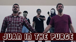 Juan in the Purge   David Lopez